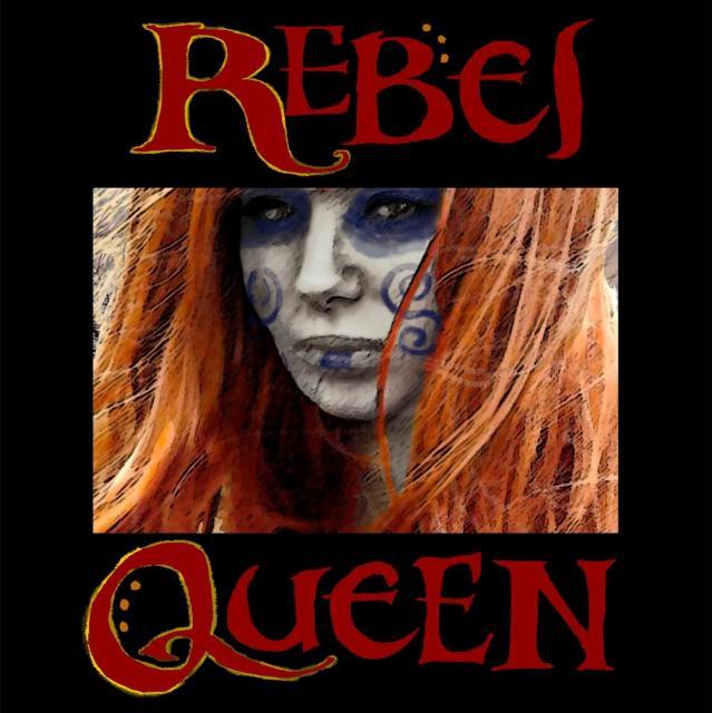 Rebel Queen Show Poster